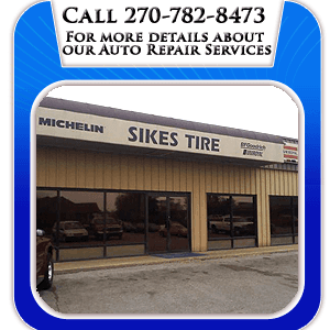 Auto Tire Sales - Bowling Green, NY - Sikes Tire Inc - Call 270-782-8473 For More Details About Our Auto Repair Services