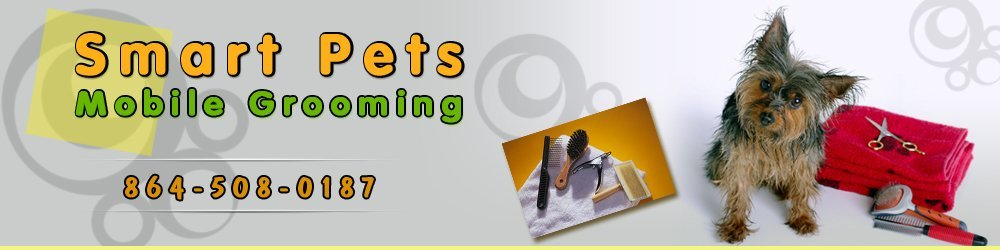 Mobile Pet Grooming - Pickens, Anderson, and Oconee, SC - Smart Pets Mobile Grooming