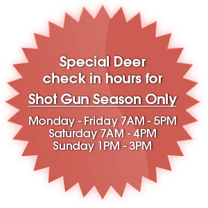 Special Deer check in hours