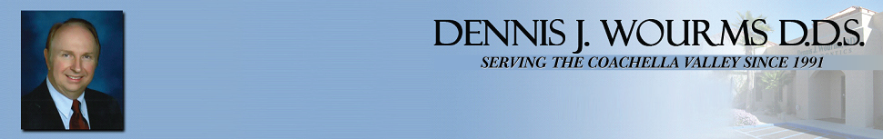 Endodontic Specialists - Cathedral City, CA - Dennis J. Wourms D.D.S.