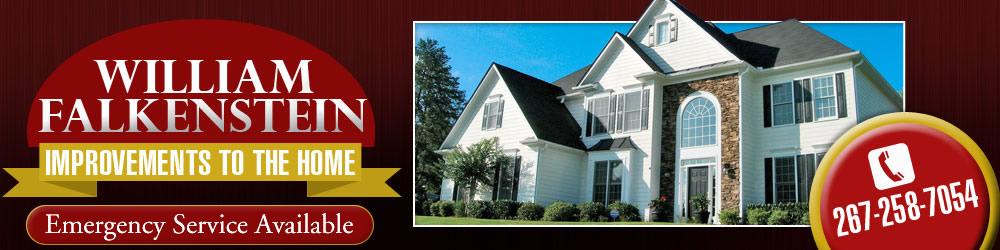 Home Improvement Services - Philadelphia, PA  - William Falkenstein Improvements to the Home