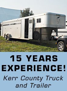 Trailer Repairs - Kerrville, TX - Kerr County Truck and Trailer - 15 years experience!