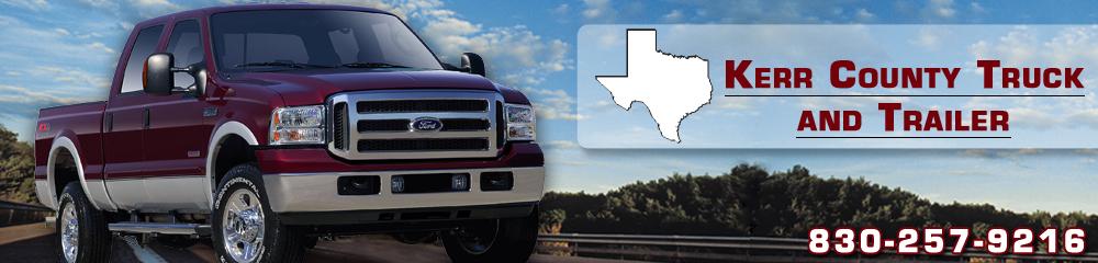 Trailer Repairs Kerrville, TX - Kerr County Truck and Trailer