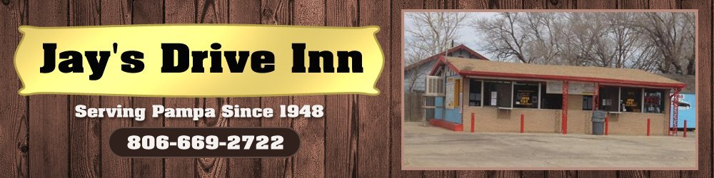 Restaurants - Pampa, TX - Jay's Drive Inn