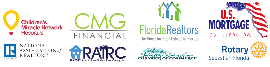 Children's Miracle Network Hospital, Sebastian Chamber of Commerce, Sebastian Rotary Club, RAIRC, FAR, NAR, US Mortgage of Florida