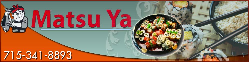 Sushi Bar Stevens Point, WI - Matsu Ya