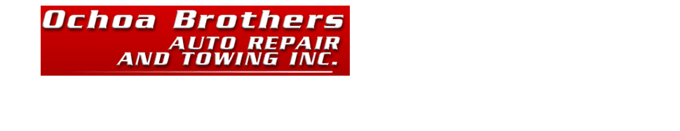 Auto Repair Shop - Ontario, CA - Ochoa Brothers Auto Repair & Towing