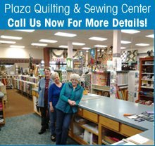 Sewing Supply - Grants Pass, OR - Plaza Quilting & Sewing Center - Fabric Shop