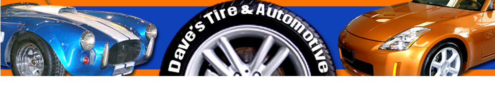 Auto Maintenance  - Dave's Tire & Automotive Services - Cocoa Beach, FL
