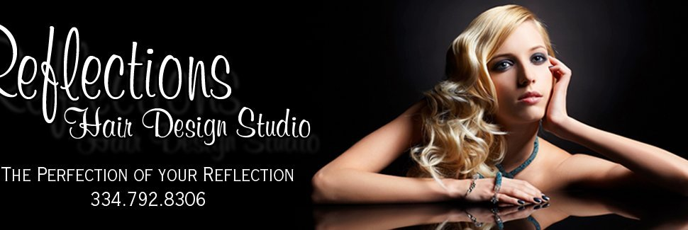 Full Service Salon - Dothan, AL - Reflections Hair Salon