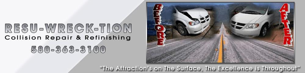 Refinishing - Blackwell, OK - Resu-Wreck-Tion Collision Repair & Refinishing