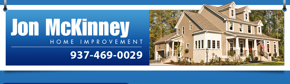 Home Improvement - Jon McKinney Home Improvement - Miamisburg, OH