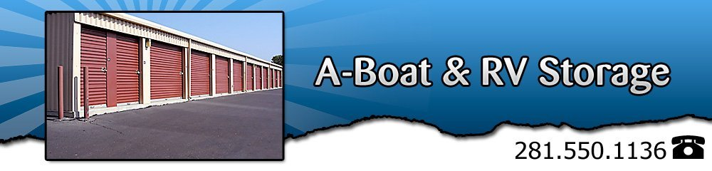 Boat storage - Houston, TX - A-Boat & RV Storage