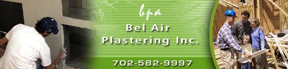 Plastering Contractors Henderson, NV - Bel Air Plastering Inc.