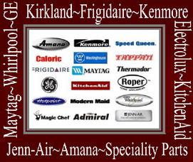 Amana, Kenmoore, Speed Queen, Caloric, Westinghouse, Tappan, Frigidaire, Maytag, Thermador, GE, KitchenAid, Roper, Hotpoint, Modern Maid, Whirlpool, Magic Chef, Admiral, Jenn-Air