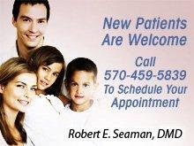 Family Dentist - Hazleton, PA - Robert E. Seaman, DMD