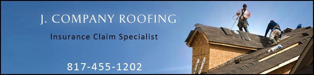 Roofing Contractors - Arlington, TX - J. Company Roofing