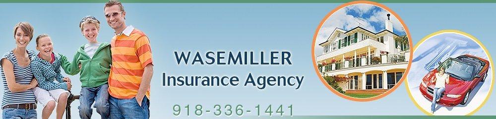 Insurance Provider Bartlesville, OK - Wasemiller Insurance Agency