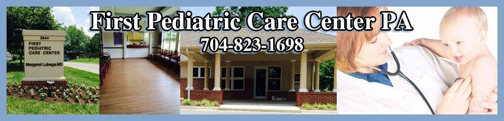 Pediatrician Gastonia, NC - First Pediatric Care Center PA