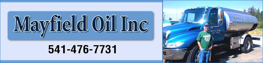 Heating Oil Contractor - Grants Pass, OR - Mayfield Oil Inc