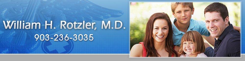 Medical Services - Longview, TX - William H. Rotzler, M.D.