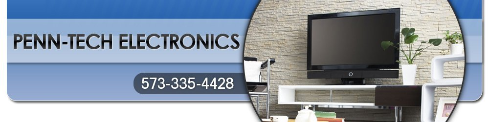Electronics Repair - Cape Girardeau, MO - Penn-Tech Electronics