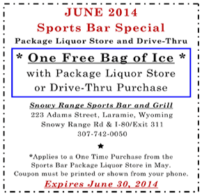 Sports Bar - Free Ice Coupon | Laramie, WY | Snowy Range Sports Bar & Grill | 307-742-0050