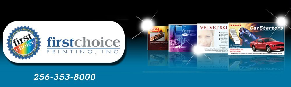Printing Services - Decatur, AL - First Choice Printing, Inc.