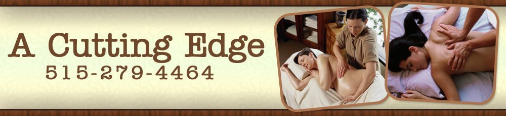 Massage Therapist Des Moines, IA - A Cutting Edge