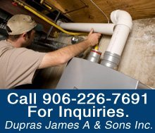 Heating Service - Marquette, MI - Dupras James A & Sons Inc.