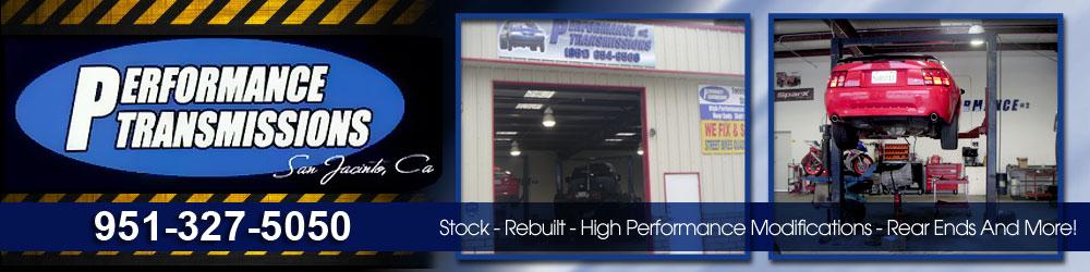 Auto Transmissions San Jacinto, CA - Performance Transmissions
