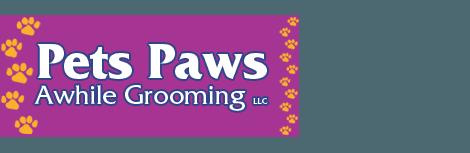 Pets Paws Awhile Grooming LLC
