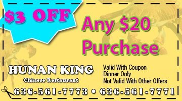 Carry Out - O'Fallon, MO - Hunan King - 3 dollars OFF Any 20 dollars Purchase