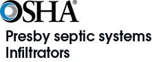 OSHA, certified Presby septic systems, Infiltrators