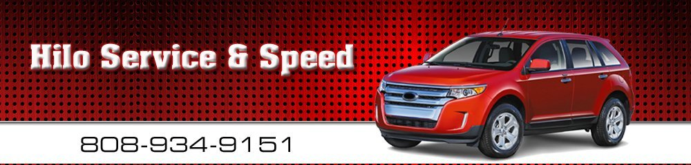 Automotive Diagnostics - Hilo, HI - Hilo Service & Speed