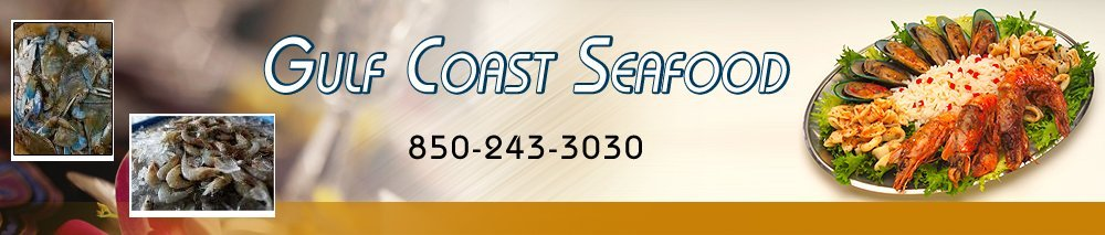 Fish Fort Walton Beach, FL - Gulf Coast Seafood 850-243-3030