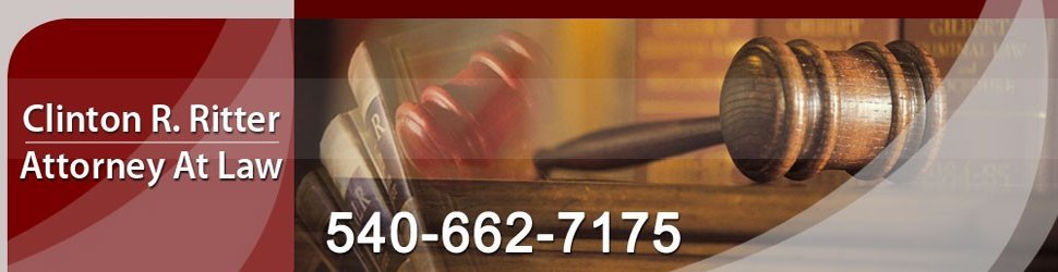 Attorney - Winchester, VA - Clinton R. Ritter Attorney At Law - Call 540-662-7175 for details about our Personal Injury Attorney