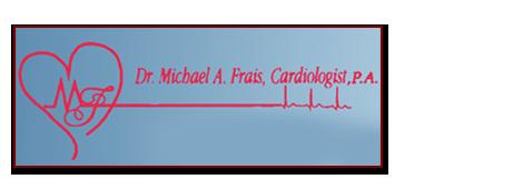 Michael A Frais MD FACC Cardiologist PA
