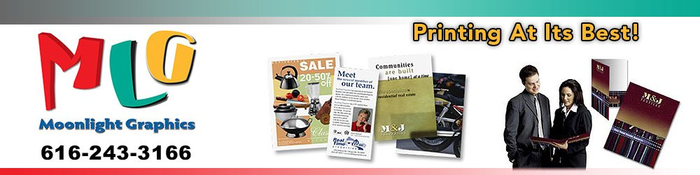 Print Shop Grand Rapids, MI - Moonlight Graphics 616-243-3166
