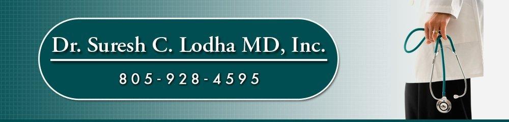 Physician - Santa Maria, CA - Dr. Suresh C. Lodha MD, Inc.