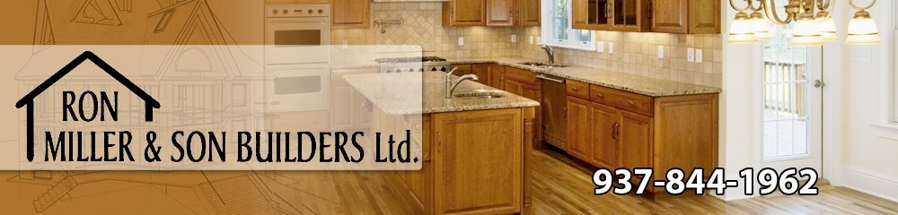 General Contractor - Logan County , OH - Ron Miller & Son Builders, Ltd.