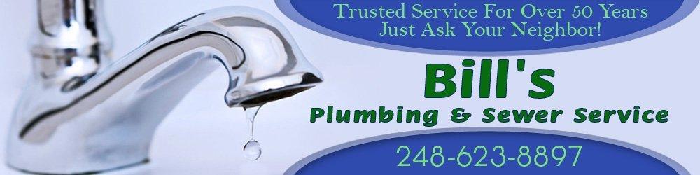 Plumber - Waterford Township, MI - Bill's Plumbing & Sewer Service