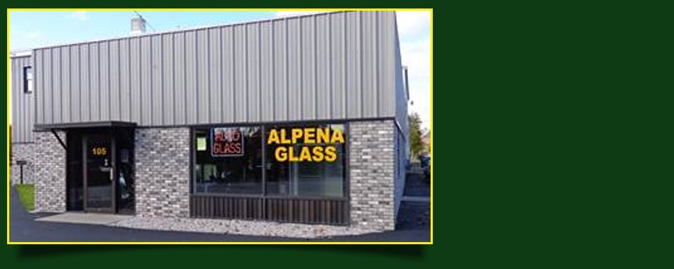 Shop front of Alpena Glass Co Inc