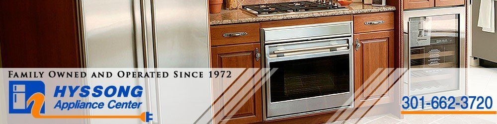 Appliance Repair Appliance Parts - Frederick, MD - Hyssong Appliance Center