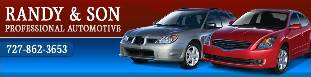 Auto Repairing - Hudson, FL - Randy & Son Professional Automotive