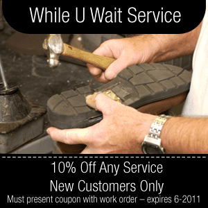 Shoe Repair - Wilmington, DE - Choe's Shoe Doctor - Repair - While U Wait Service 10% Off Any Service – New Customers Only Must present coupon with work order – expires 6-2011