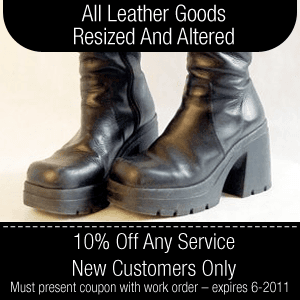 Leather Repair and Alterations - Wilmington, DE - Choe's Shoe Doctor - Boots - All Leather Goods Resized And Altered 10% Off Any Service – New Customers Only Must present coupon with work order – expires 6-2011