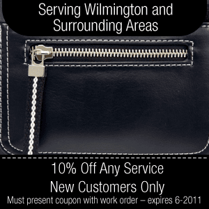 Zipper Repair - Wilmington, DE - Choe's Shoe Doctor - Zipper - Serving Wilmington and Surrounding Areas 10% Off Any Service – New Customers Only Must present coupon with work order – expires 6-2011