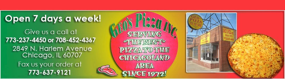 Pizza House - Chicago, IL - Geo's Pizza Inc