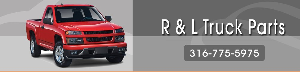 Used Truck Parts - Augusta, KS - R & L Truck Parts